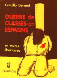 Guerre de classes en Espagne : et textes libertaires