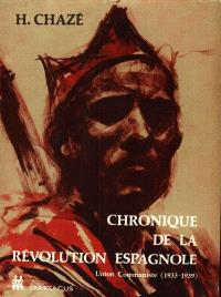 Chronique de la révolution espagnole