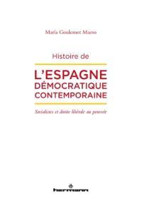 Histoire de l'Espagne démocratique contemporaine : socialistes et droite libérale au pouvoir