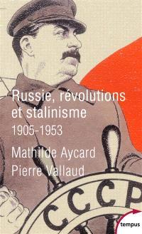 Russie, révolutions et stalinisme : 1905-1953