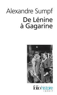 De Lénine à Gagarine : une histoire sociale de l'Union soviétique