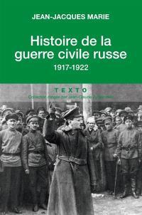 Histoire de la guerre civile russe, 1917-1922