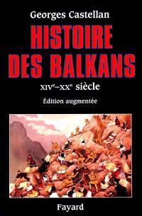 Histoire des Balkans : XIVe-XXe siècle