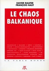 Le Chaos balkanique