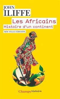 Les Africains : histoire d'un continent