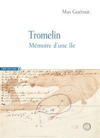 Tromelin : mémoire d'une île