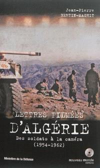 Lettres filmées d'Algérie : des soldats à la caméra (1954-1962)