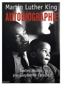 Martin Luther King : autobiographie
