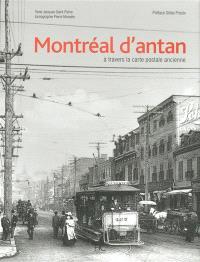 Montréal d'antan à travers la carte postale ancienne