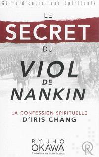 Le secret du viol de Nankin : la confession spirituelle d'Iris Chang : enregistrement vidéo du 12 juin 2014, au siège de Happy Science, à Tokyo, Japon