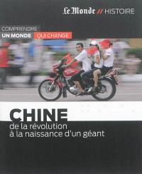 Chine : de la révolution à la naissance d'un géant
