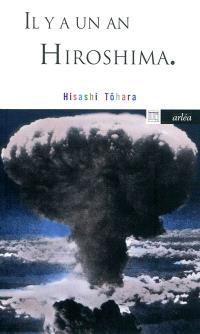 Il y a un an Hiroshima
