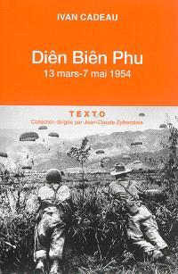 Diên Biên Phu : 13 mars-7 mai 1954