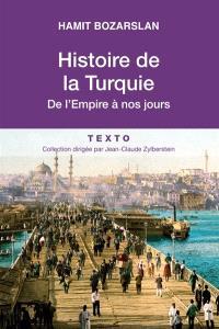Histoire de la Turquie : de l'Empire à nos jours