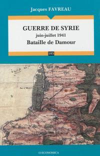Guerre de Syrie, juin-juillet 1941 : bataille de Damour