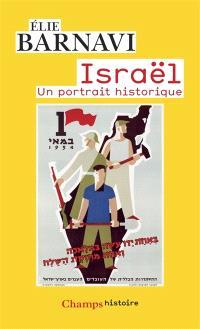 Israël : un portrait historique