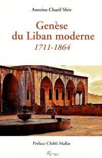 Genèse du Liban moderne : 1711-1864 : aux origines du confessionnalisme