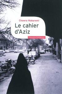 Le cahier d'Aziz : au coeur de la révolution iranienne
