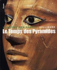 Le temps des pyramides : de la préhistoire aux Hyksos (1560 av. J.-C.)
