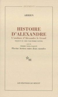 Histoire d'Alexandre; L'anabase d'Alexandre le Grand; L'Inde