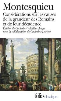 Considérations sur les causes de la grandeur des Romains et de leur décadence; Suivi de Réflexions sur la monarchie universelle en Europe