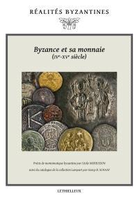 Byzance et sa monnaie (IV-XVe siècles)