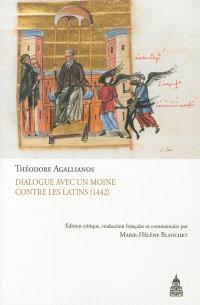 Dialogue avec un moine contre les Latins (1442)