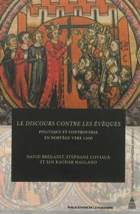 Le discours contre les évêques : politique et controverse en Norvège vers 1200