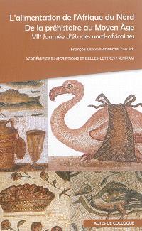 L'alimentation de l'Afrique du Nord, de la préhistoire au Moyen Age