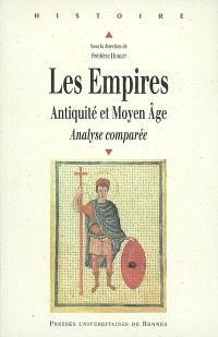 Les empires : Antiquité et Moyen Age