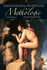 Dictionnaire de mythologie grecque et romaine