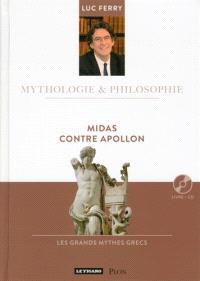 Midas contre Apollon : les grands mythes grecs