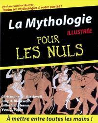La mythologie illustrée pour les nuls