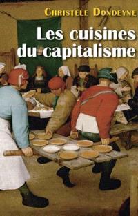 Les cuisines du capitalisme