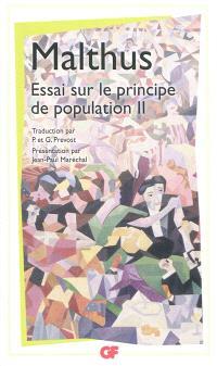 Essai sur le principe de population. Volume 2