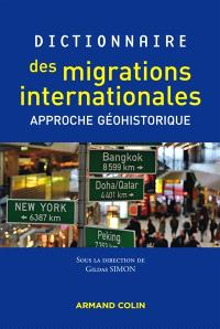 Dictionnaire des migrations internationales : approche géohistorique