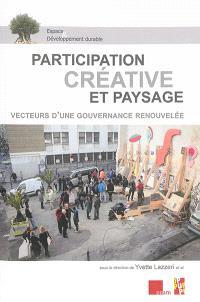 Participation créative et paysage : vecteurs d'une gouvernance renouvelée