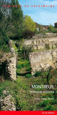 Montreuil : patrimoine horticole : Seine-Saint-Denis