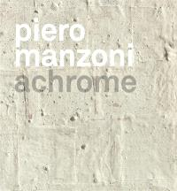 Piero Manzoni, Achrome : exposition, Lausanne, Musée cantonal des beaux-arts, du 17 juin 2016 au 25 septembre 2016
