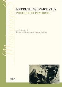 Entretiens d'artistes : poétique et pratiques