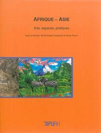 Afrique-Asie : arts, espaces, pratiques