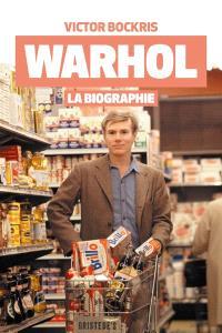 Warhol : la biographie