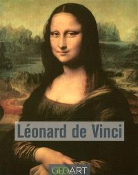 Léonard de Vinci : l'artiste, le penseur, le savant