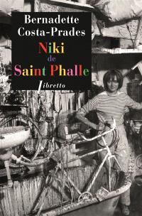 Niki de Saint Phalle : biographie