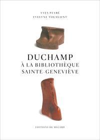 Duchamp à la bibliothèque Sainte-Geneviève