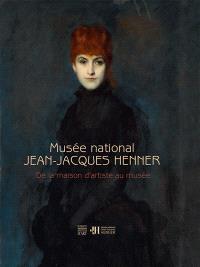 Musée national Jean-Jacques Henner : de la maison d'artiste au musée