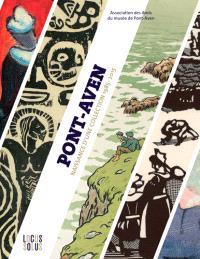 Pont-Aven : naissance d'une collection, 1985-2015 : dons des Amis du musée