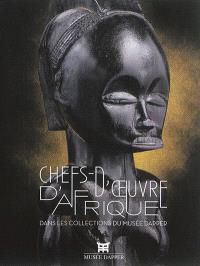 Chefs-d'oeuvre d'Afrique : dans les collections du musée Dapper