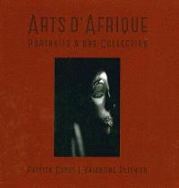 Arts d'Afrique : portraits d'une collection = African art : portraits of a collection