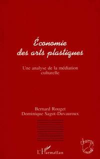 Economie des arts plastiques : une analyse de la médiation